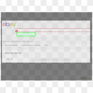Image Titled Increase Your Ebay Selling Limit Step Ebay Hd Png Download 728x546 711893 Pngfind